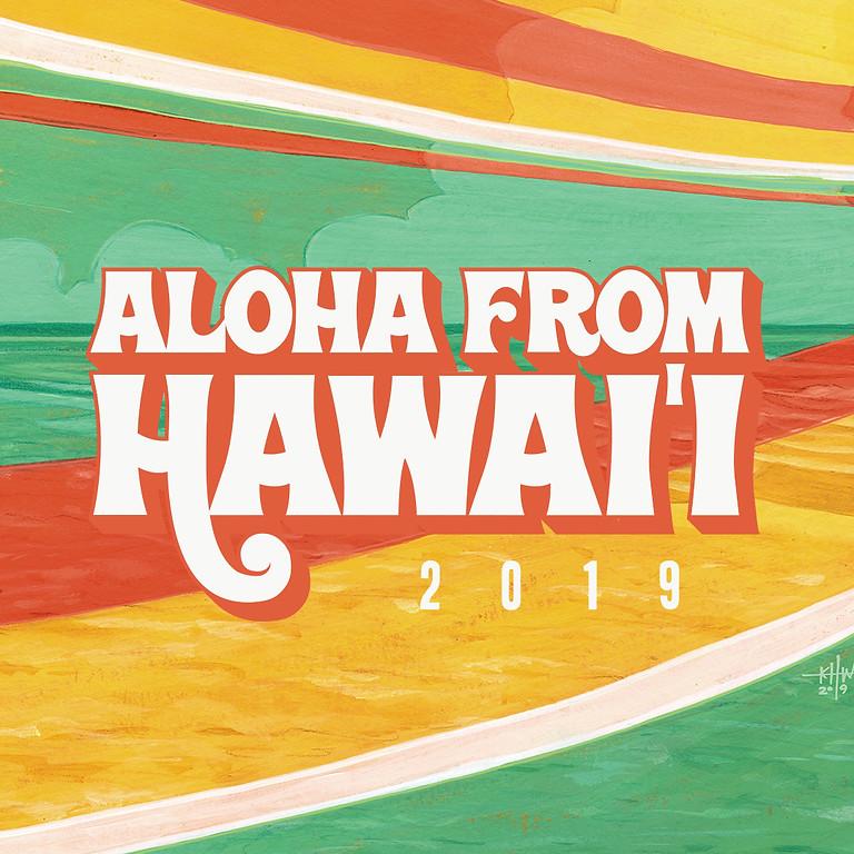Aloha From Hawaii 2019 (Day 2)