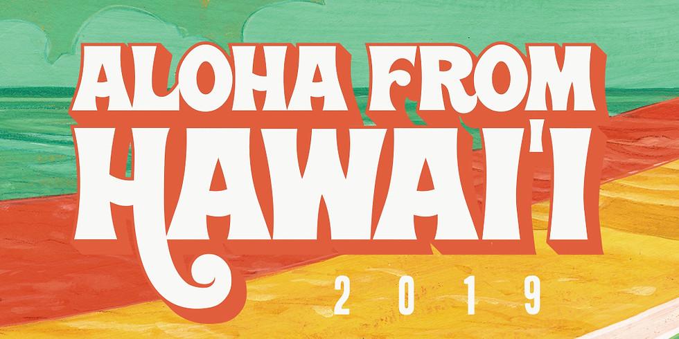 Aloha From Hawaii 2019 (Day 1)