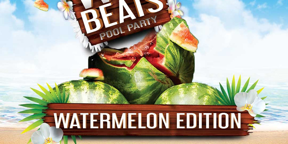 Wet Beats Pool Party: Watermelon Edition