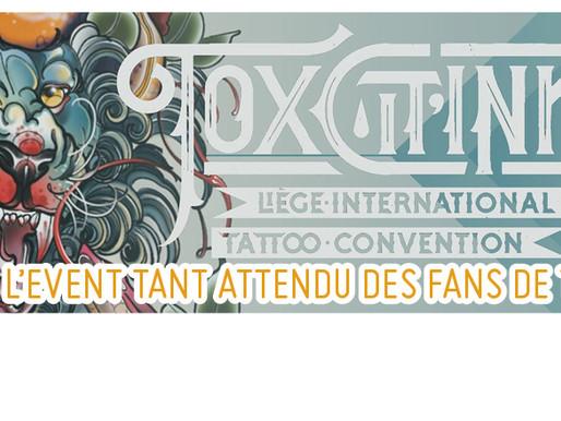 TOX CIT'INK : UN POINT SUR L'EVENT TANT ATTENDU DES FANS DE TATTOOS !