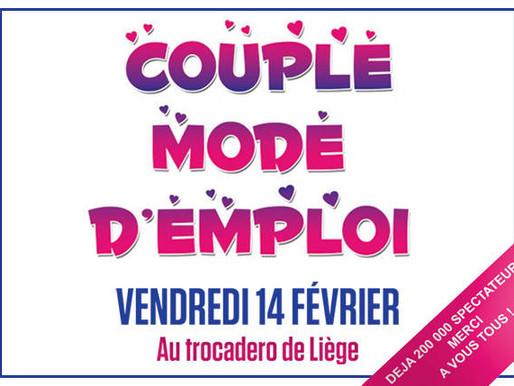 """La comédie """"Couple mode d'emploi"""", au Trocadero de Liège! Vendredi 14 Février"""