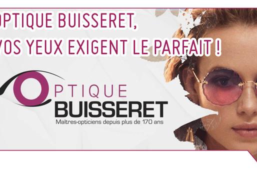 OPTIQUE BUISSERET, VOS YEUX EXIGENT LE PARFAIT !