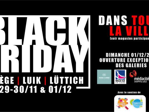Le Black Friday à Liège | le 29, 30 novembre et le 1er décembre 2019