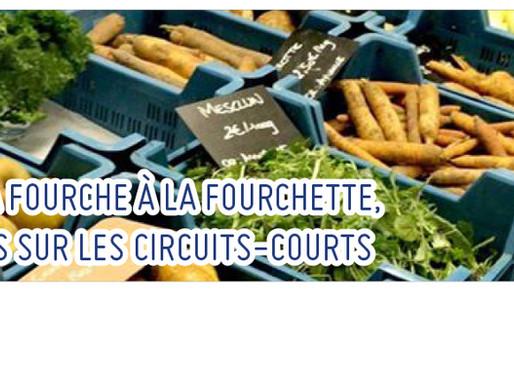 DE LA FOURCHE À LA FOURCHETTE, FOCUS SUR LES CIRCUITS-COURTS