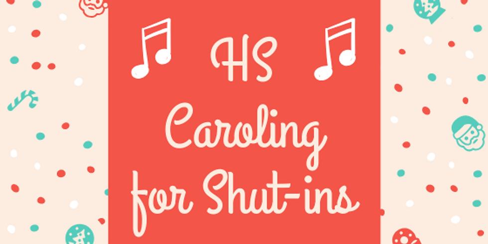 HS Caroling for Shut-Ins