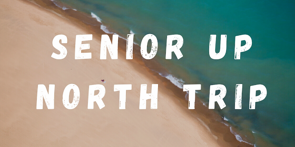 Senior Up North Trip