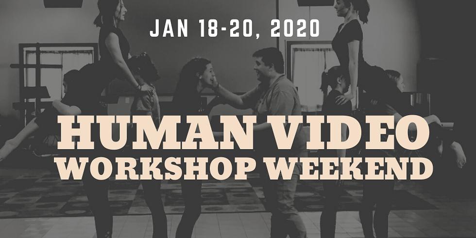 Human Video Workshop Weekend