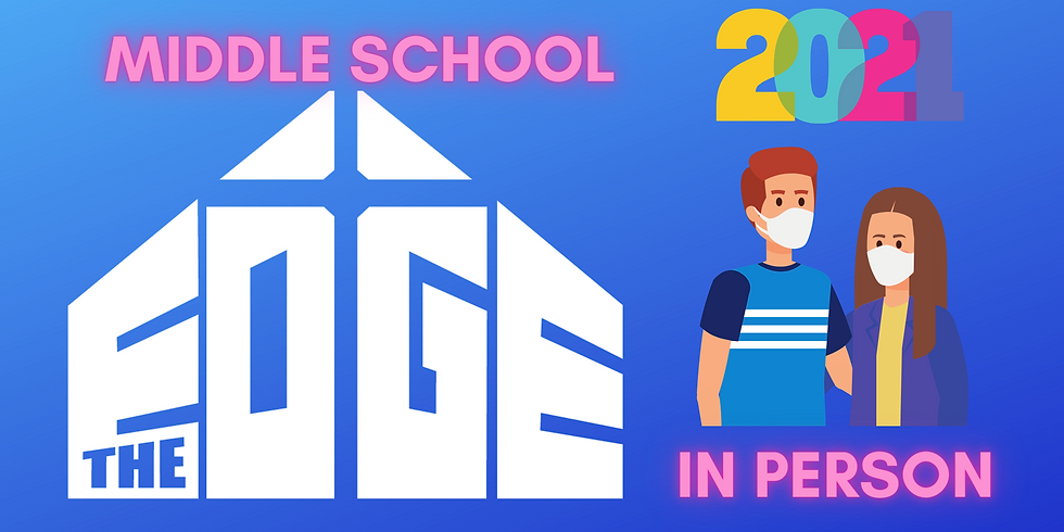 Middle School The Edge: In Person