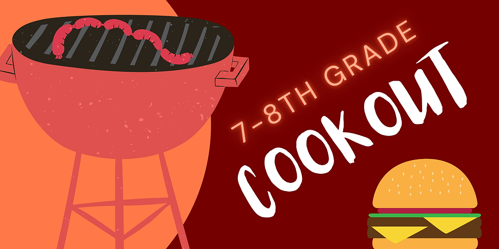 7-8th Grade Cookout