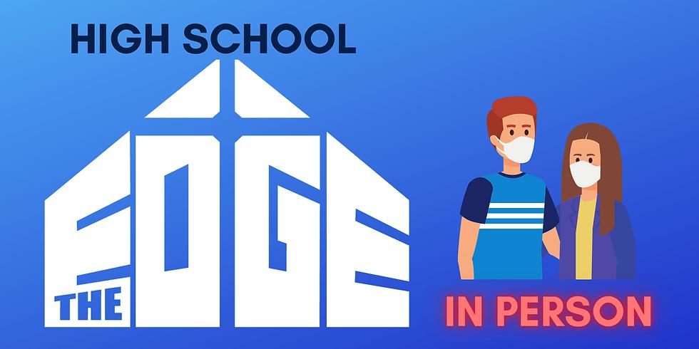 High School The Edge: In Person