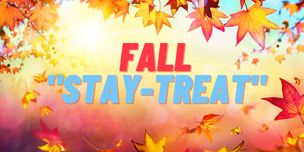 "Fall ""Stay-Treat"""