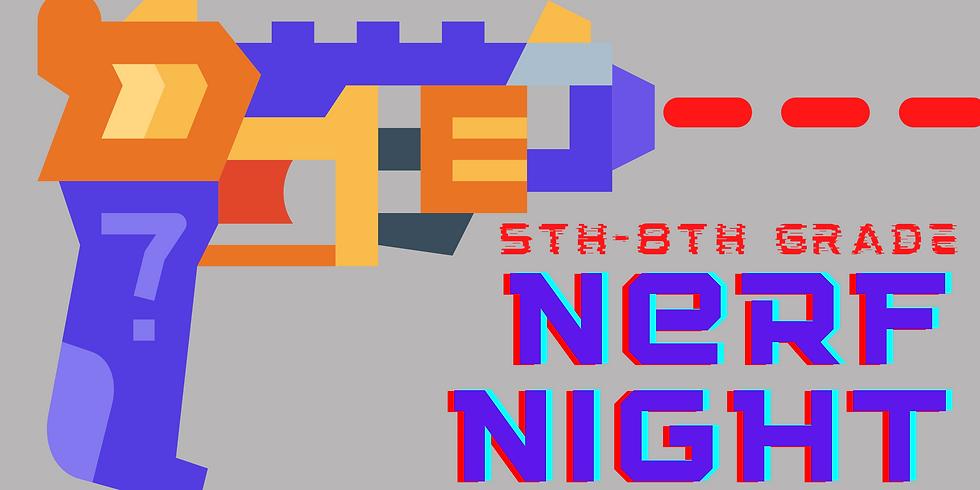 5th-8th Nerf Night