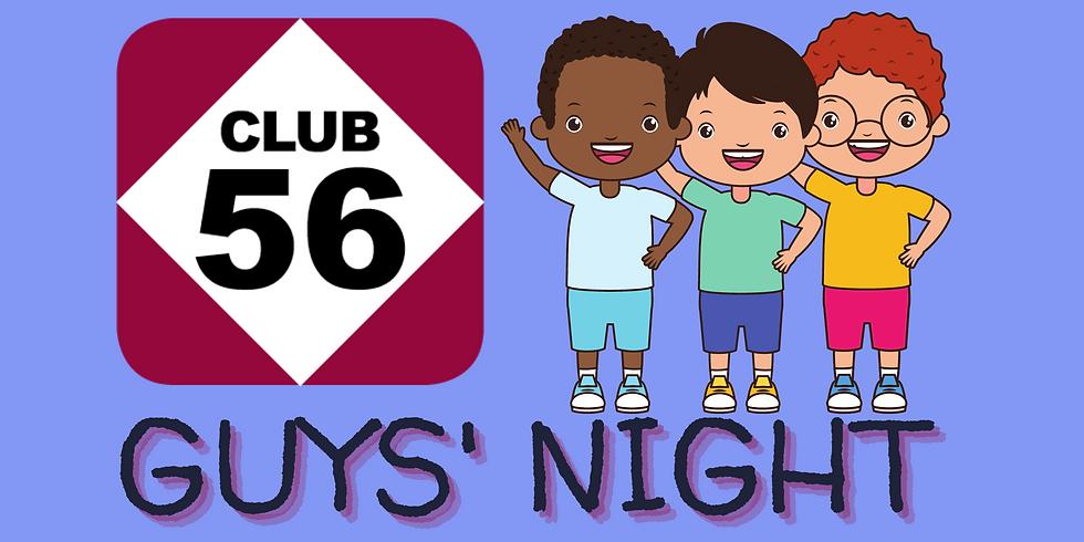 Club 56 Guys' Night