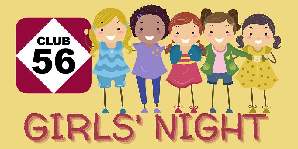 Club 56 Girls' Night
