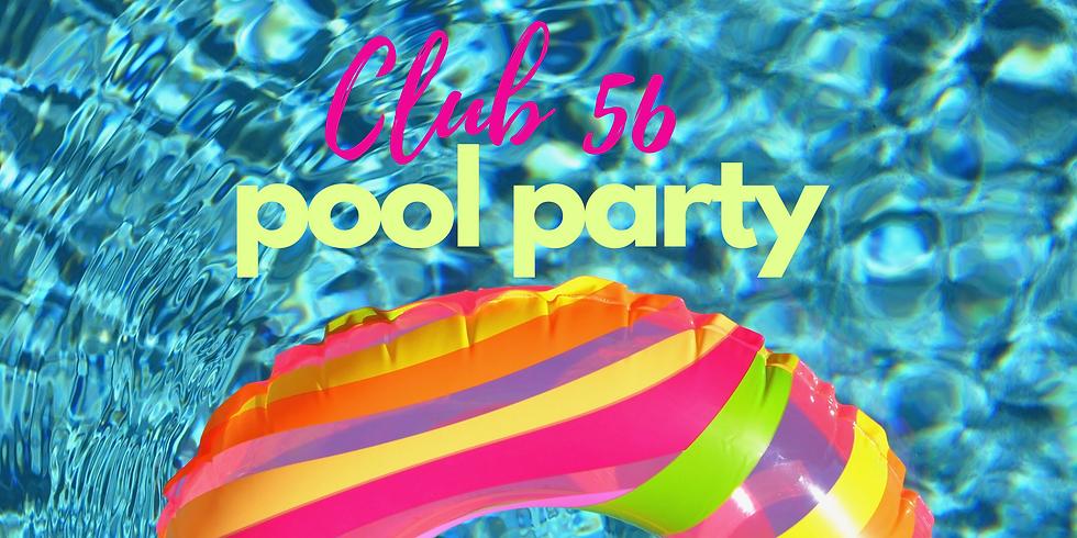Club 56 Pool Party