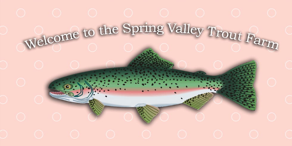 Club 56: Spring Valley Trout Farm