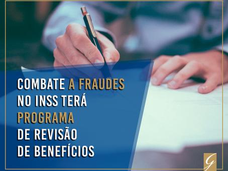 Combate a fraudes no INSS terá programa de revisão de benefícios