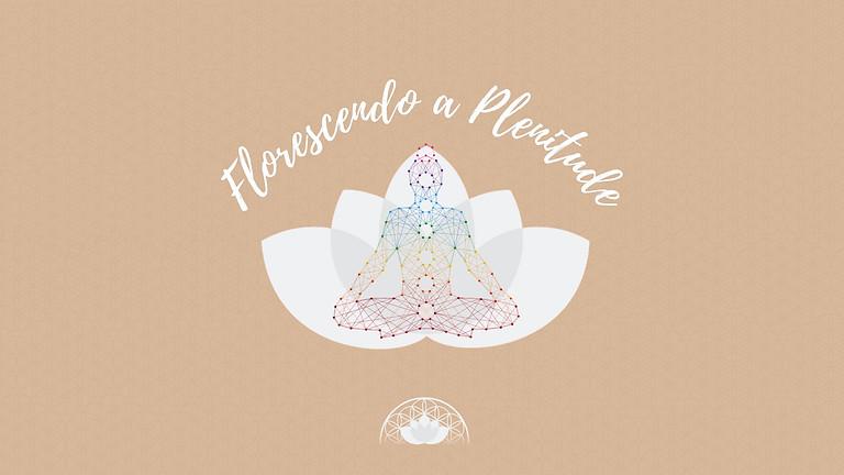 Florescendo a Plenitude