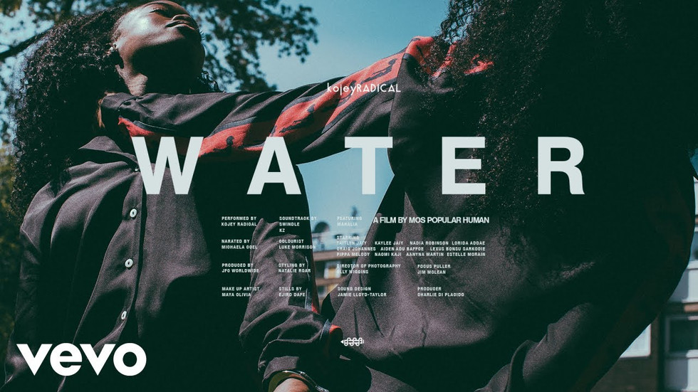 KOJEY RADICAL- WATER (IF ONLY YOU KNEW) FT. MAHALIA