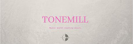 tonemill header.png