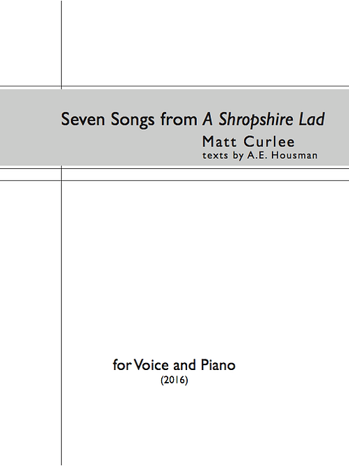 "Seven Songs from ""A Shropshire Lad"" (Voice and Piano)"