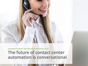 The Future of Call Centre Automation is Conversational