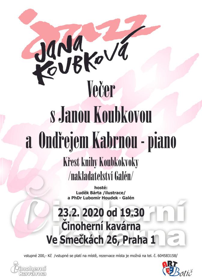 Večer s Janou Koubkovou - 23.2.2020 v Činoherní Kavárně