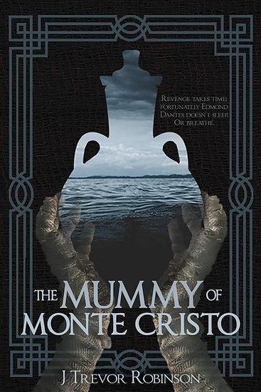 The Mummy of Monte Cristo