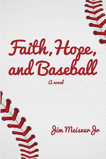 Faith, Hope, and Baseball