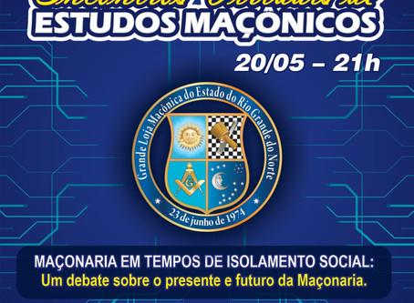 PRIMEIRO DIA DOS ENCONTROS VIRTUAIS DE ESTUDOS MAÇÔNICOS FOI UM SUCESSO