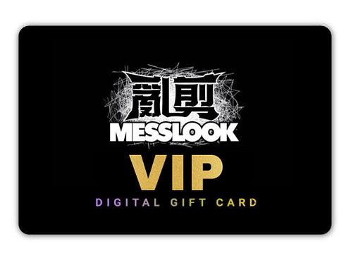 """𝐌𝐄𝐒𝐒𝐋𝐎𝐎𝐊"" VIP GIFT CARD SILVER"
