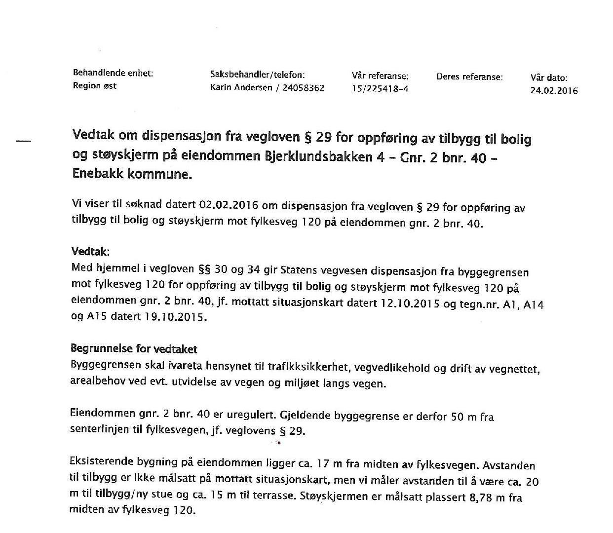 Dispensasjon Staten Vegvesen i Bjerklund