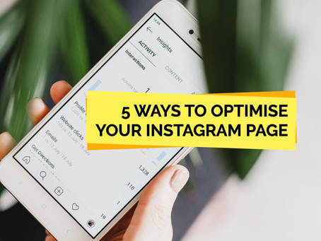 5 Ways To Optimise Your Instagram Page