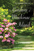 An Introduction to the Gardens of Mackin