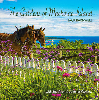 The Gardens of Mackinac Island
