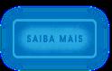 BOTÃO_SAIBA_MAIS_FUNDO_TRANSPARENTE.png