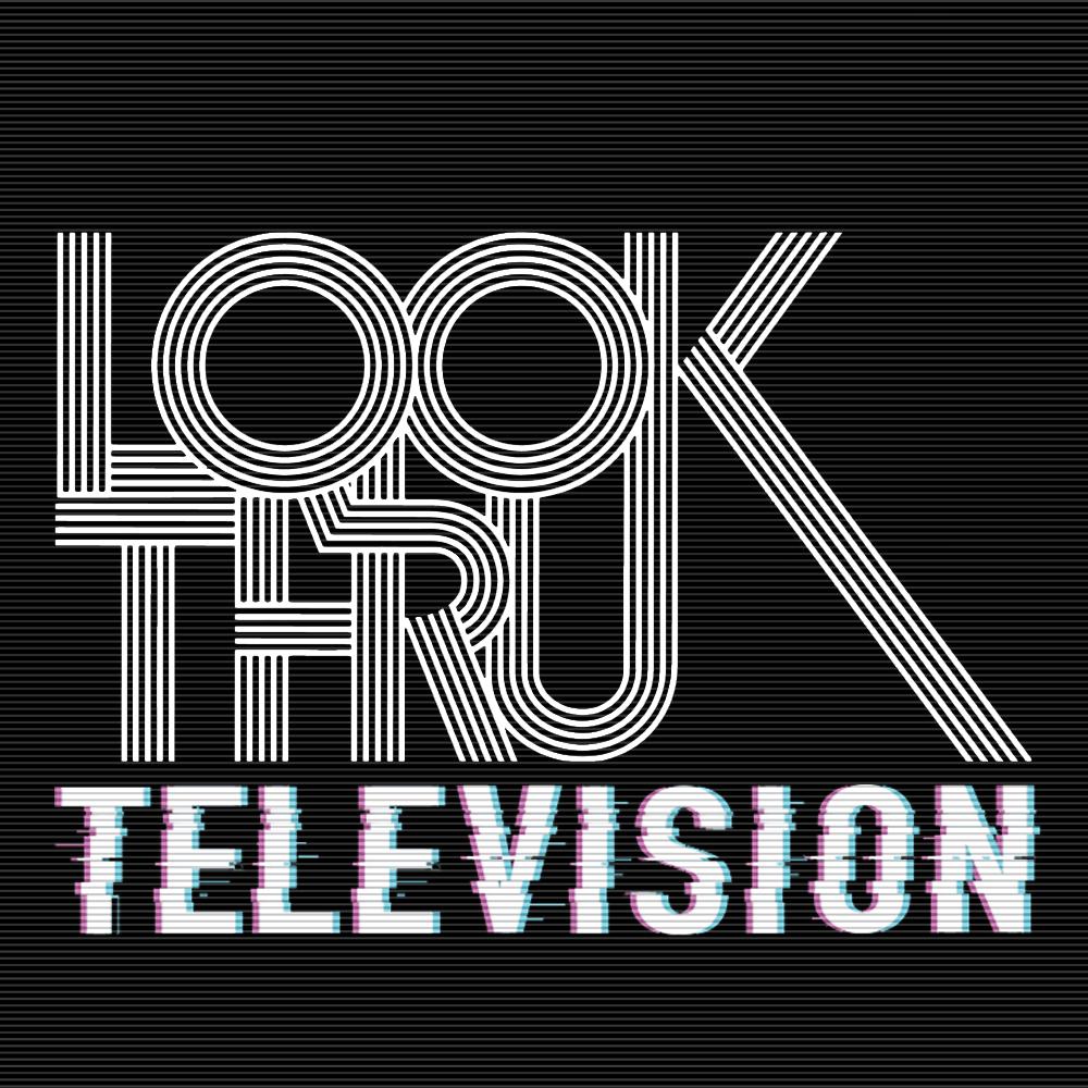 Look Thru Television