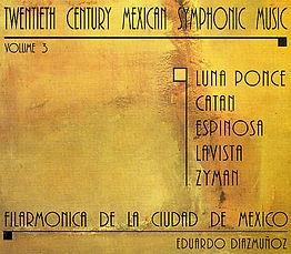 Daniel Catán Catan Twentieth Century Mexican Symphonic Music