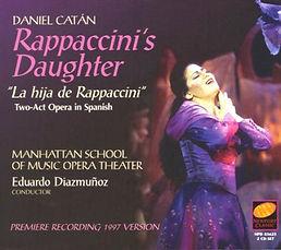 Daniel Catán Catan Rappaccini's Daughter
