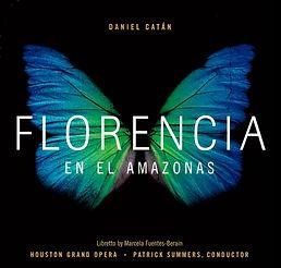 Daniel Catán Catan Florencia Amazonas