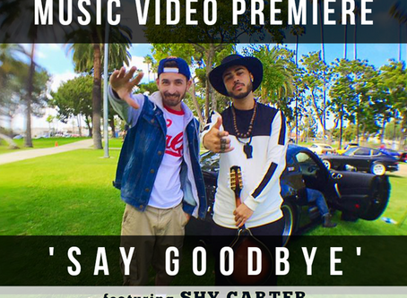 VIDEO PREMIERE:  Klokwize - 'SAY GOODBYE' (feat. Shy Carter)  (Produced by UNCLE DAVE)​​