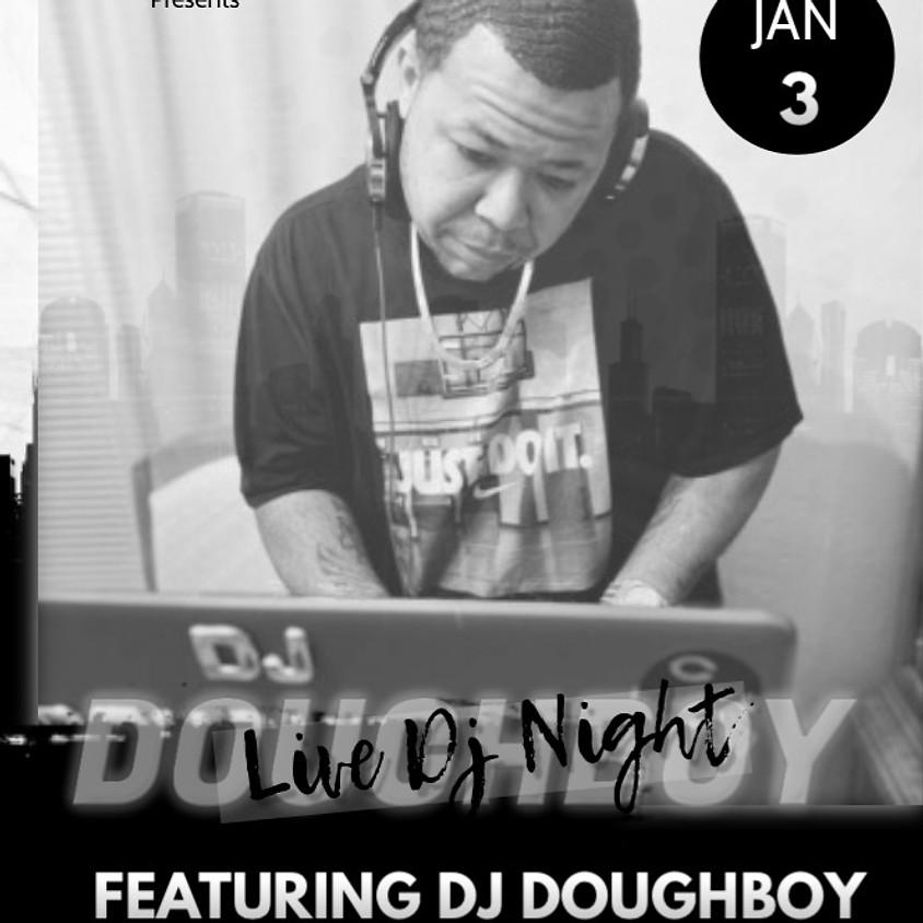 Live DJ Night - Featuring DJ Doughboy