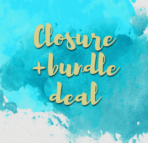 Closure + Bundle Deals