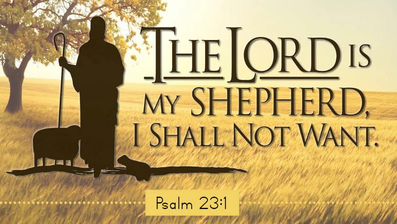 Psalm 23:1, Friar Christopher's favorite bible verse