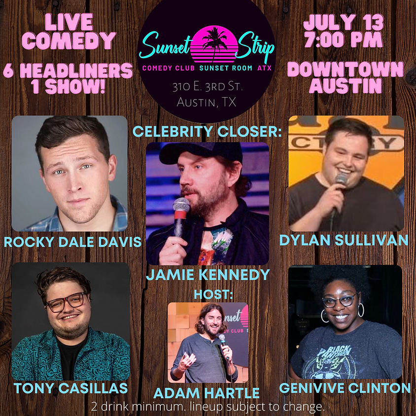 Tuesday, July 13th comedy showcase 7:00pm