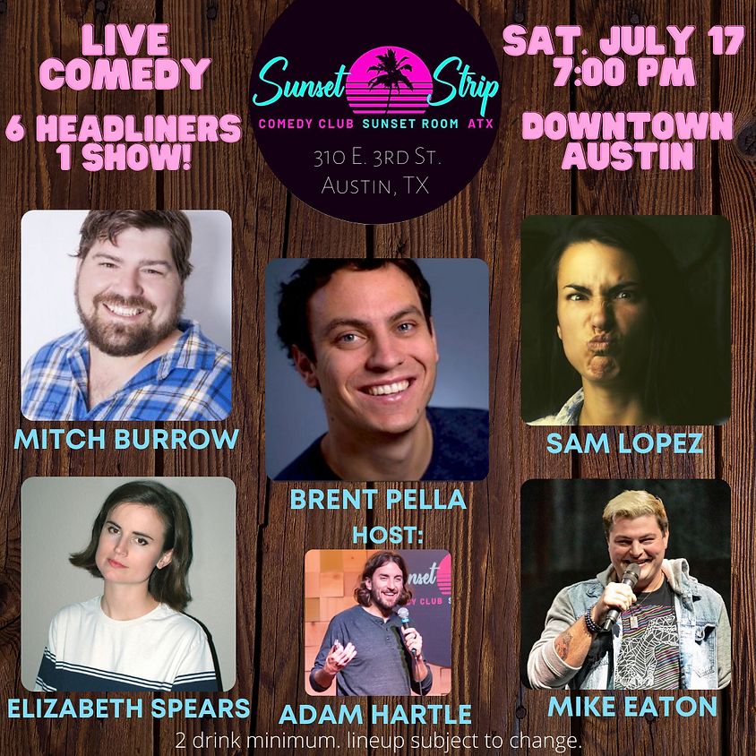 Saturday, July 17th comedy showcase 7:00pm