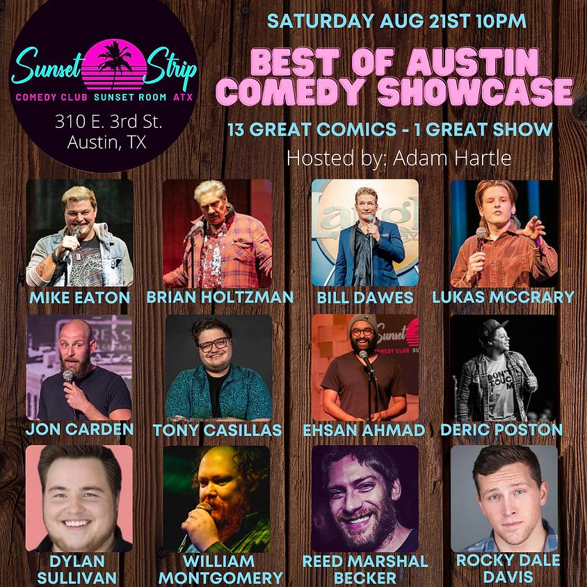 Saturday Aug 21th- Best Of Austin Showcase (10pm)