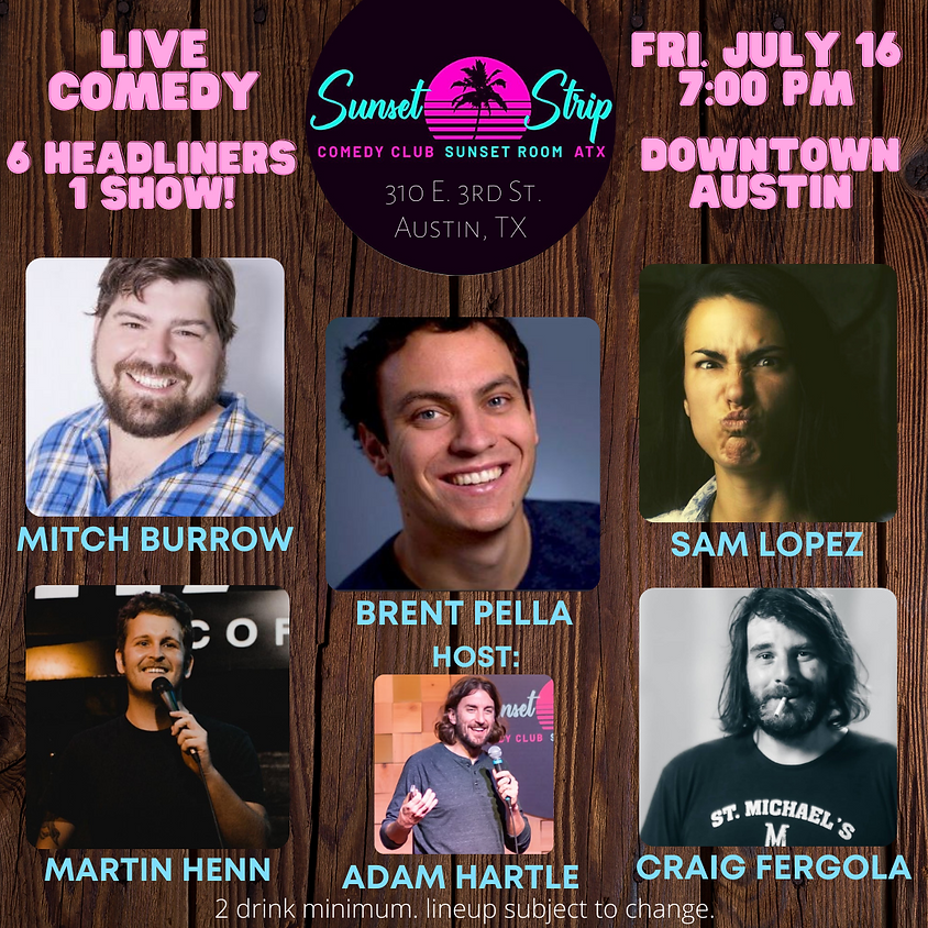 Friday, July 16th comedy showcase 7:00pm