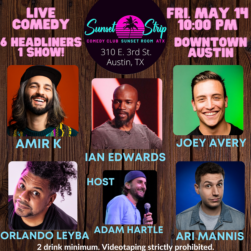 Friday May 14th 10:00pm Comedy Showcase