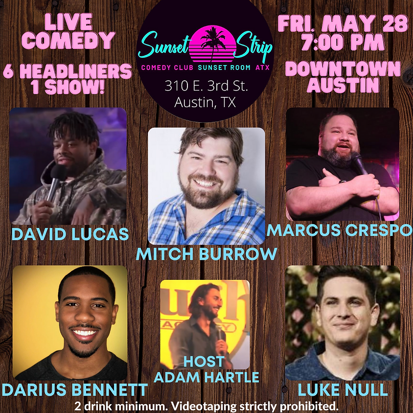 Friday, May 28th comedy showcase 7:00pm